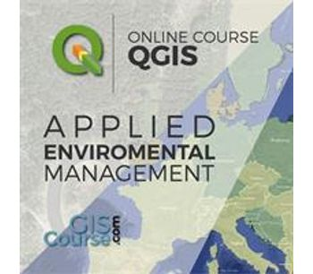 QGIS Course, applied to Environmental Management – Online GIS Training