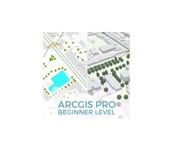 ArcGIS Pro Course, Beginner Level - Online GIS Training