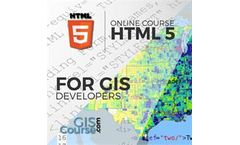 HTML5 for GIS Developers – Online GIS Training