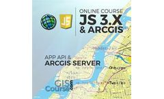 Development of Web Based GIS Applications using ArcGIS Server API 3.x for JavaScript – Online GIS Training