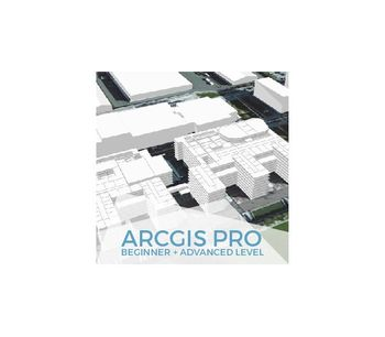 ArcGIS Pro Online Course, From Beginner to Advanced - Online GIS Training