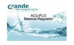 Grande - ACU-FLO Balance Regulator System Video-1