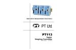 PT Limited - Model PT113 - Advanced Digital Weight Transmitters - Instruction Manual