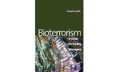 Bioterrorism : A Guide for Facility Managers
