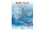 ACE - Model HILIC-B - Robust HPLC / UHPLC Column with Basic Character Brochure