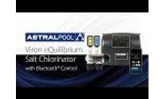 Viron eQuilibrium Chlorinator with Bluetooth Control Video