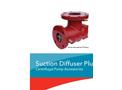 Bell & Gossett - Model Plus - Suction Diffuser  Brochures