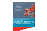 Bell & Gossett - Circuit Setter Plus Calibrated Balance Valves Brochure