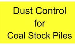 Coal Stock Pile Dust Control