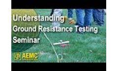 AEMC - Understanding Ground Resistance Testing Seminar Video
