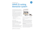 GE ReadyToProcess - Model WAVE 25 - Rocking Bioreactor System - Datasheet