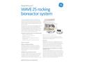 GE ReadyToProcess - Model WAVE 25 - Rocking Bioreactor System - Datasheet