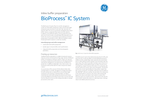 GE BioProcess - IC System for Large Scale Buffer Management - Datasheet
