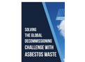 Solving the Global Decommissioning Challenge With Asbestos Waste - Brochure