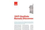 Model 100T - GasGate Remote Disconnect Brochure