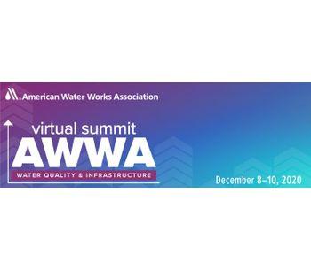 AWWA Virtual Summit: Water Quality & Infrastructure - 2020