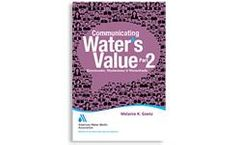 Communicating Water's Value Part 2: Stormwater, Wastewater & Watersheds
