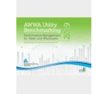 AWWA Utility Benchmarking: Performance Management for Water and Wastewater
