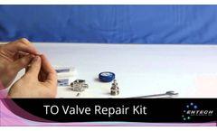 Entech to Valve Repair Video