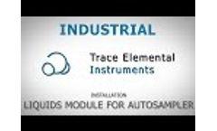 Industrial - Installation Liquids Module for Autosampler Video
