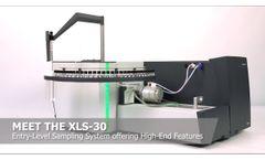 Product Video - XLS-30 Liquid Autosampler- Video