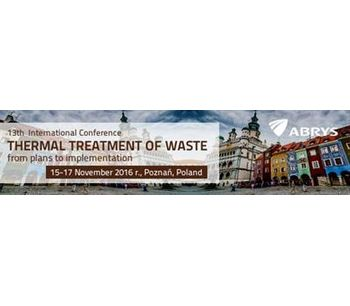 13th International Conference Thermal treatment of waste – from plans to implementation
