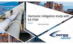 Harmonics mitigation study with EA-PSM