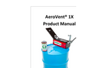 AeroVent - Model 1X - Aerosol Can Disposal System Manual