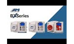 AMI BX Series Overview - Video