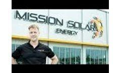 Mission Solar Energy Quality Solar Modules Video