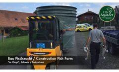 FTN AquaArt - Facility Construction Fish Farm - Im Chapf - Video