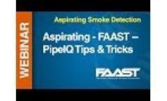 Aspirating - FAAST -- Webinar: PipeIQ Tips & Tricks Video