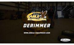Eagle International Derimmer - Video
