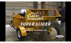 Eagle International Super Slicer - Video