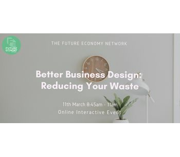 Better Business Design: Reducing Your Waste
