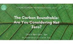 The Carbon Roundtable - Are You Considering Net Zero?