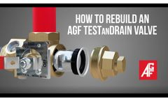 How to Rebuild an AGF TESTanDRAIN - Video