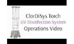 ClorDiSys Solutions, Inc - Torch UV System Operational Video