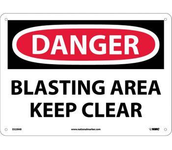 NMC - Danger Blasting Area Keep Clear Sign