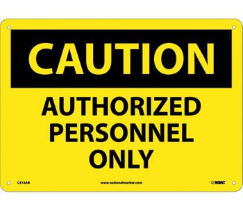 NMC - Caution Authorized Personnel Only Sign
