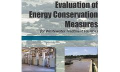 Evaluation of Energy Conservation Measures for Wastewater Treatment Facilities