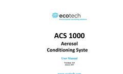 Ecotech - Model ACS1000 - Aerosol Conditioning System - User Manual