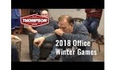 Thompson Dryers 2018 Office Winter Games Video