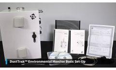 DustTrak Environmental Monitor Basic Set-Up - Video