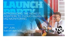 TSI® Launch Party: Introducing The Newest Addition To Cloud-Enabled IAQ Monitoring