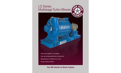 Model LS Series - Multistage Centrifugal Turbo Blower - Brochure