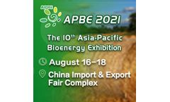 The 10th Asia-Pacific Biomass Energy Exhibition (APBE 2021)