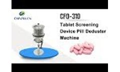 Tablet Screening Device/Pill Deduster Machine CFQ-310 Video