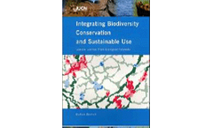Integrating Biodiversity Conservation and Sustainable Use: Lessons Learned From Ecological Networks