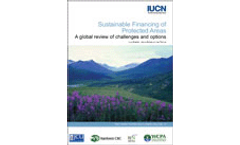 Sustainable Financing of Protected Areas: A global review of challenges and options